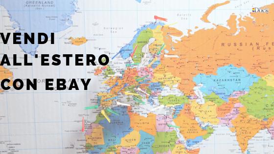 Come Vendere Su Ebay Internazionale